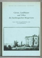 Gärten, Landhäuser und Villen des hamburgischen Bürgertums.