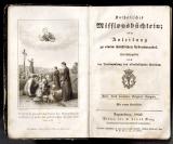 Katholisches Missionsbüchlein; oder Anleitung zu einem christlichen Lebenswandel.